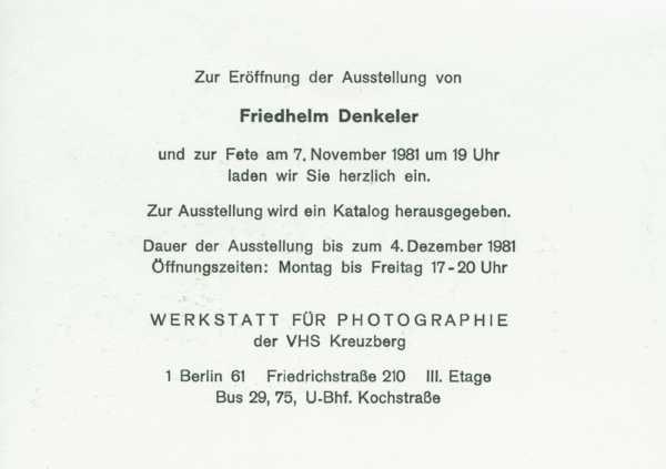 Einladungskarte zur Einzelausstellung »Friedhelm Denkeler – Photographien«, Werkstatt für Photographie, 2. November bis 4. Dezember 1981