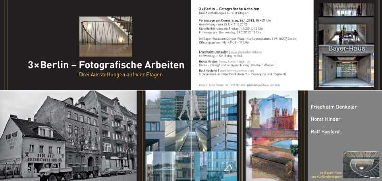 Einladungskarte zur Ausstellung »3 x Berlin – Fotografische Arbeiten – Drei Ausstellungen auf vier Etagen« im Bayer-Haus am Kurfürstendamm, 25.01. - 21.03.2013