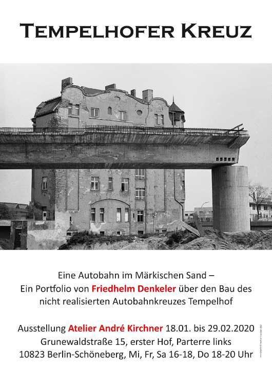 Plakat (DIN A1) zur Ausstellung »Tempelhofer Kreuz«, Atelier André Kirchner, 2020 Ausstellung vom 18. Januar bis 29. Februar 2020