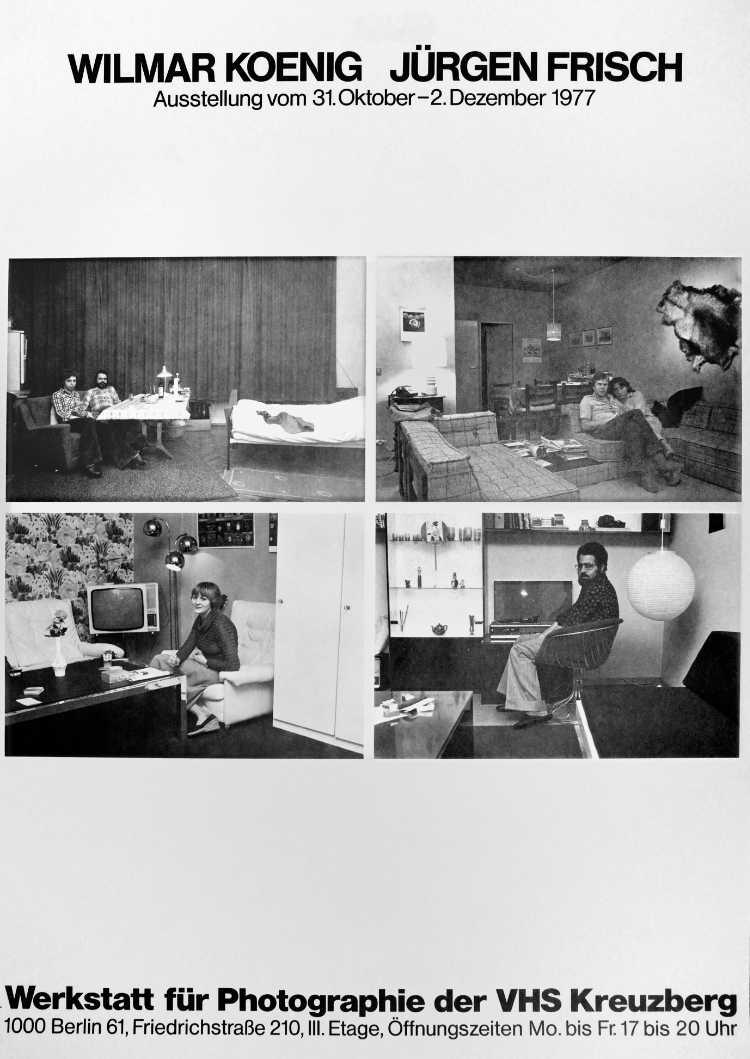 Plakat der Werkstatt für Photographie: »Wilmar Koenig   Jürgen Frisch«,1977, Foto © Friedhelm Denkeler