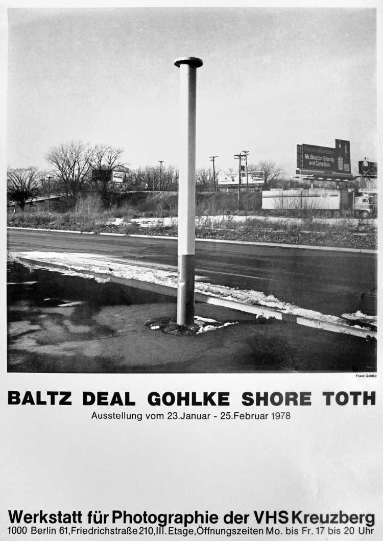 Plakat der Werkstatt für Photographie: »Baltz Deal Gohlke Shore Toth«,1978, Foto © Friedhelm Denkeler