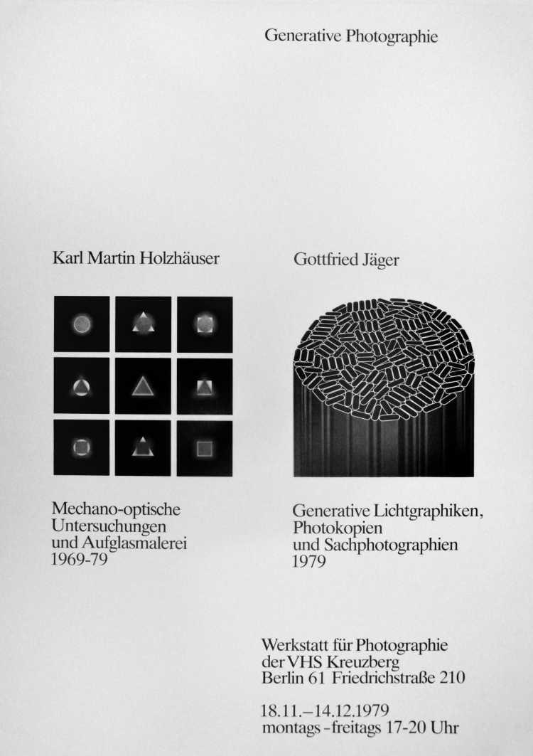 Plakat der Werkstatt für Photographie: Karl Martin Holzhäuser/Gottfried Jaeger: »Generative Fotografie«, 1979, Foto © Friedhelm Denkeler
